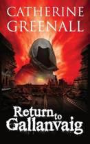 Return to Gallanvaig