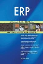 ERP A Complete Guide - 2019 Edition
