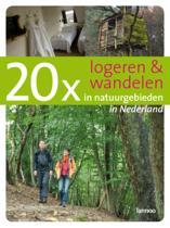 20 x logeren en wandelen in natuurgebieden in Nederland