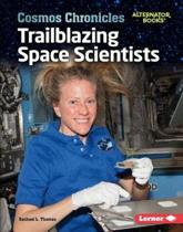 Trailblazing Space Scientists