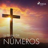 La Biblia: 04 Números