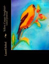 Yellow Canary Songbird Lined Journal