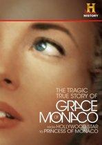 True Story Of Grace Of Monaco