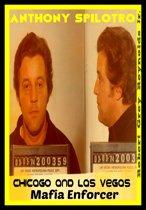 Anthony Spilotro Chicago and Las Vegas Mafia Enforcer