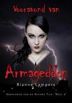 Kronieken van de nieuwe tijd 2 - Vooravond van Armageddon