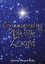 Communicating with the Lord
