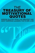 The Treasury of Motivational Quotes