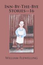 Inn-By-The-Bye Stories - 16
