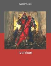 Ivanhoe: Large Print