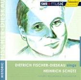 Dietrich Fischer-Dieskau Sing Heinrich Schutz
