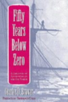 Fifty Years Below Zero