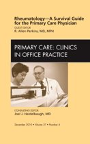 Rheumatology - A Survival Guide for the Primary Care Physician, An Issue of Primary Care Clinics in Office Practice,37-4