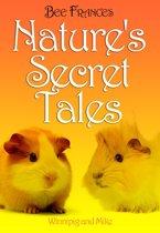 Nature's Secret Tales