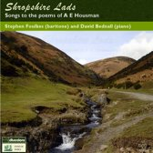 Shropshire Lads. Songs To The Poems Of A.E. Housma