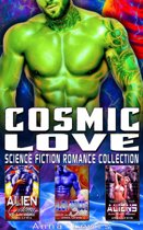 Cosmic Love : Science Fiction Romance Collection