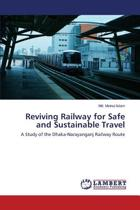 Reviving Railway for Safe and Sustainable Travel