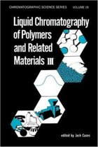 Liquid Chromatography of Polymers and Related Materials. III