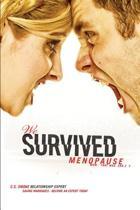 We Survived Menopause
