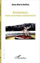 Alzheimer, mon nouveau colocataire
