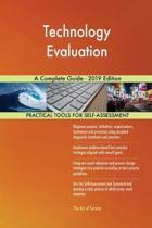 Technology Evaluation a Complete Guide - 2019 Edition