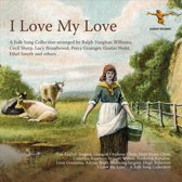 R. Vaughan Williams - I Love My Love - A..