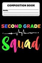 Composition Book Second Grade Squad: 2nd Grade Composition Notebook For Students, Back To School Supplies, Ruled Paper For Note Taking, Creative Writi