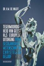 Tegenwoordigheid van geest als Europese uitdaging