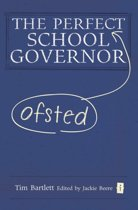 The Perfect Ofsted School Governor
