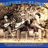 Before The Blues: The Early...vol. 2