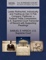 Lester Rothschild, Individually and Trading as Gen O Pak Company, Petitioner, V. Federal Trade Commission. U.S. Supreme Court Transcript of Record with Supporting Pleadings