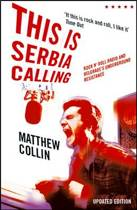 This is Serbia Calling (New Edition)