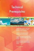 Technical Prerequisites a Clear and Concise Reference