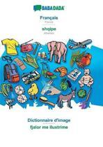 BABADADA, Francais - shqipe, dictionnaire visuel - fjalor me ilustrime