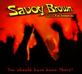 Savoy Brown - You Should Have Been..