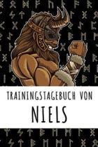 Trainingstagebuch von Niels: Personalisierter Tagesplaner f�r dein Fitness- und Krafttraining im Fitnessstudio oder Zuhause