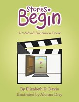 Stories Begin: A 2-Word Sentence Book