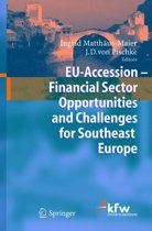 EU Accession - Financial Sector Opportunities and Challenges for Southeast Europe