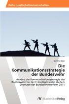 Die Kommunikationsstrategie Der Bundeswehr