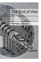 The End of War