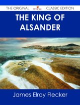 The King of Alsander - The Original Classic Edition