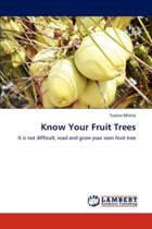 Know Your Fruit Trees