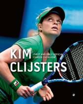 Kim Clijsters First and Only Official Career Overview