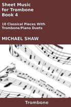 Sheet Music for Trombone: Book 4
