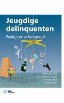Jeugdige delinquenten: praktijk en achtergrond