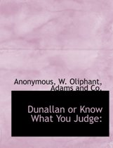 Dunallan or Know What You Judge