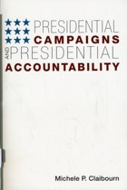Presidential Campaigns and Presidential Accountability
