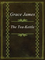 The Tea-Kettle