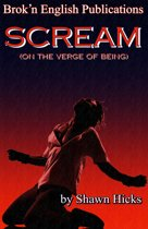 Scream vol 2(On The Verge Of Being)