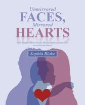 Unmirrored Faces, Mirrored Hearts