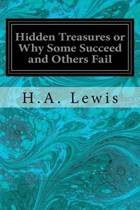 Hidden Treasures or Why Some Succeed and Others Fail